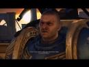 Warhammer 40,000 Space Marine 2011 / игрофильм