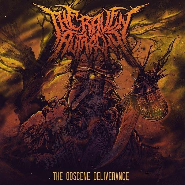 The Raven Autarchy - The Obscene Deliverance   (2015)
