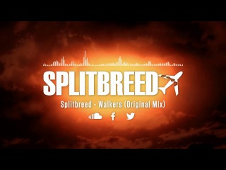 Splitbreed - Walkers (Official Audio)