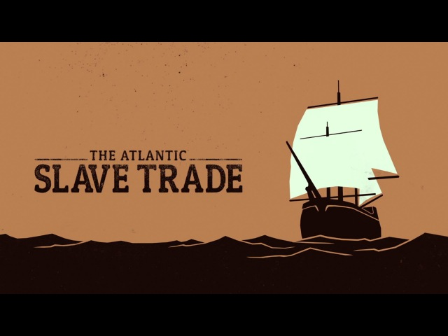 The Atlantic slave trade What too few textbooks told you Anthony Hazard