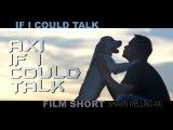 IF I COULD TALK / BEST DOG FILM SHORT