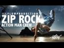Zip Rock - Action Man Crew   ILLFLOWPRODUCTION