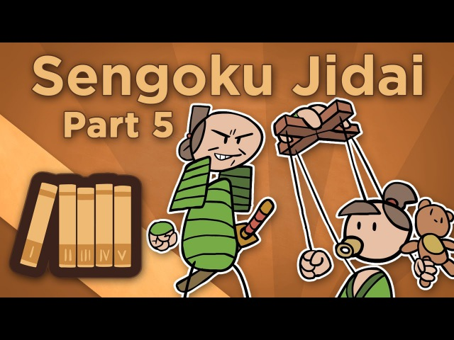 Warring States Japan: Sengoku Jidai - V: How Toyotomi Unified Japan - Extra History