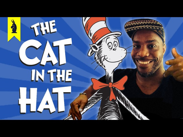 The Cat in the Hat by Dr. Seuss - Thug Notes Summary Analysis