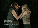 Paul Van Dyk - Nothing But You (HD)