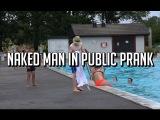 Naked man in public prank