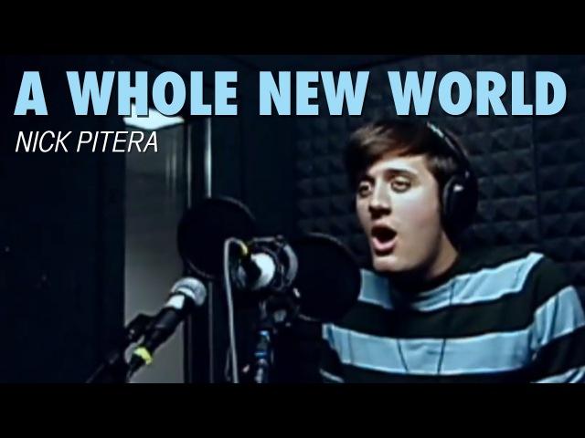 A Whole New World - Disneys Aladdin - Nick Pitera (Cover)