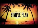 Simple Plan - Summer Paradise ft. Sean Paul (Official Audio)