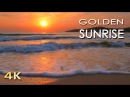 4K Golden Sunrise Nature Relaxation Video Relaxing Sea Ocean Waves Sounds NO MUSIC UHD 2160p
