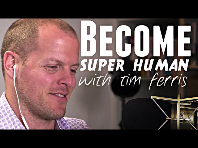 Tim Ferriss Become Superhuman at Any Skill with Lewis Howes