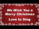 We Wish You a Merry Christmas with Lyrics Christmas Carol Song Kids Love to Sing