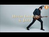 Hugh Laurie - 4. Jazz - BBC Radio 2