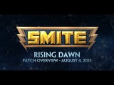 SMITE Patch Overview - Rising Dawn (August 4, 2015)