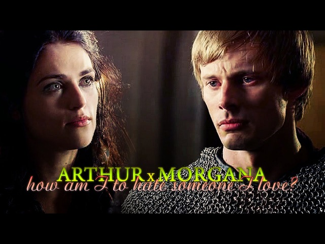» how am I to hate someone I love? (arthur x morgana)