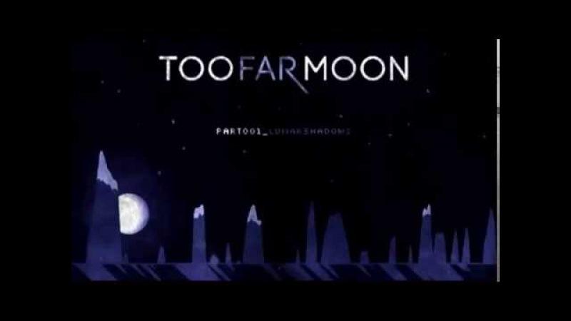 Too Far Moon : Be OK
