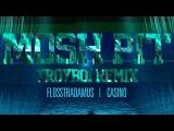 Flosstradamus feat. Casino - Mosh Pit (Troyboi Remix) Cover Art