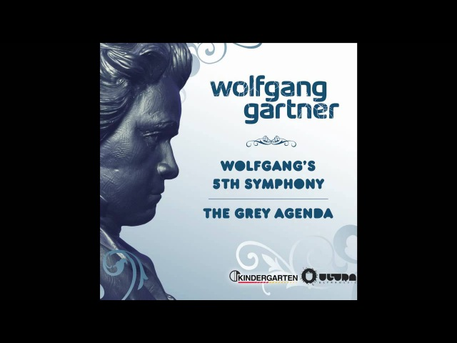 Wolfgang Gartner Wolfgang's 5th Symphony Radio Edit