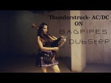 Thunderstruck ACDC - Dubstep Bagpipes  Naagin Song  The Snake Charmer