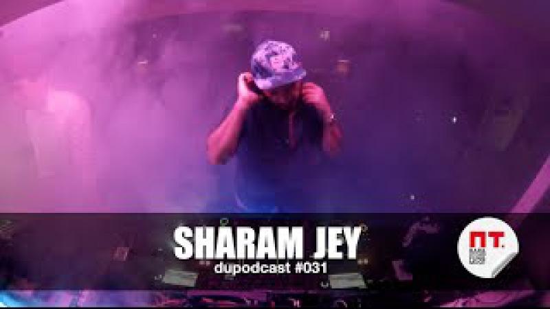 Dupodcast 031: 3 years of PT.BAR - SHARAM JEY @ PT.BAR