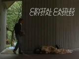 Crystal Castles -