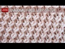 Diagonal Fixed Loop Stitch
