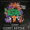 ★★★ GORKY BATTLE 7 - 18го октября ★★★