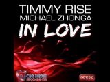 Timmy Rise ft. Michael Zhonga - In Love (Timmy Rise Remix) ODR010 FULL HQ