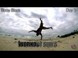 vk.combboyw0rld&lt&lt OCKER PRODUCTION 2015  Workout Sun's  Day 5  Breakdance Bboying  Bboy Block  vk.combboyw0rld&lt&lt