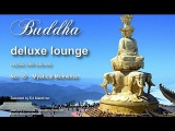 Buddha Deluxe Lounge - No.18 Mystical Moments, HD, 2018, mystic bar &amp buddha sounds