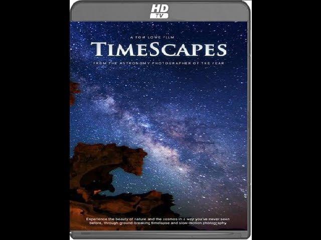 Пейзажи времени / Timescapes (Том Лоу / Tom Lowe) 2012