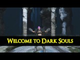 DARK SOULS 2 ► Dumb Ways To Die [ Parody ]