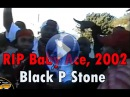 RIP to Baby Ace from Black P Stones Jungles in Los Angeles