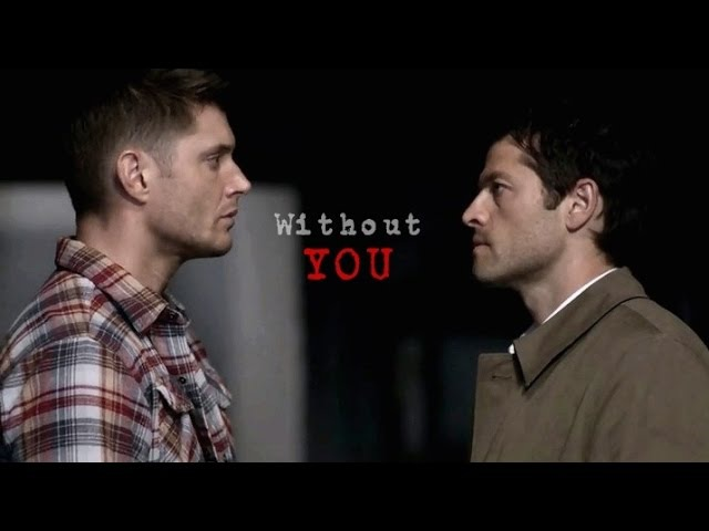 DeanCas | Without You