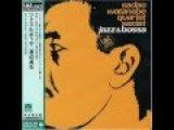 Sadao Watanabe Jazz&ampBossa