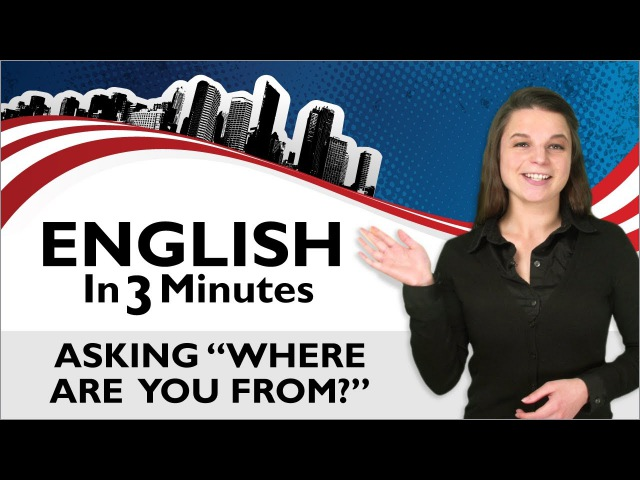 Learn English - Asking Where are you from