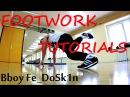 Footwork tutorials | Bboy Fe_DoSk1n