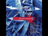 Hector Zazou Ft. John Cale &amp David Sylvian -- First Evening (Sahara Blue)