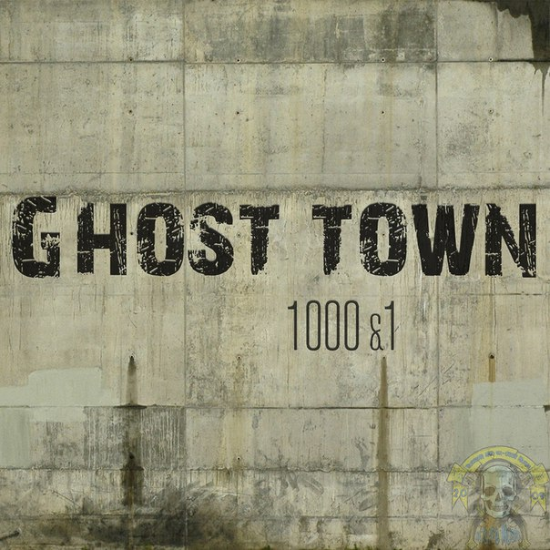 Ghost - Town - 1000&1 [EP] (2015)