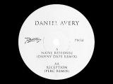 Daniel Avery - Naive Response (Danny Daze Remix) PH30