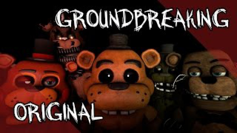 Mr. Fazbear | Five Nights at Freddy's Song | Groundbreaking (Official MV)