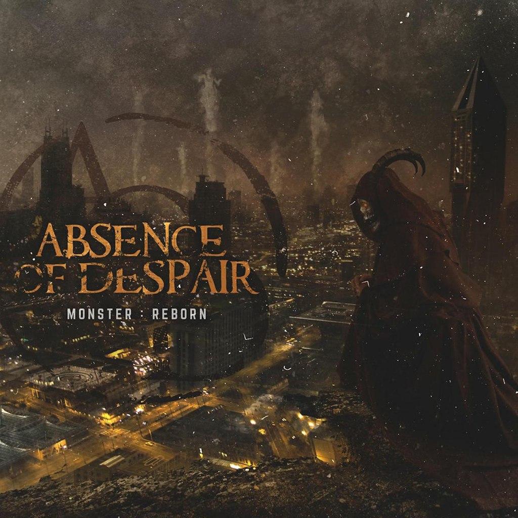 Absence Of Despair - Monster: Reborn [EP] (2015)