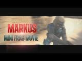 MARKUS[MINI FRAG MOVIE] [CS:GO]