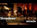 Shinedown Miracle captured in The Live Room