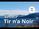 VAMP - Tir na Noir by Subtilu-Z