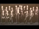 Fred Elizalde Band, Al Bowlly vocal - If I Had You (1928)
