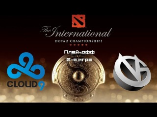 Cloud9 vs Vici Gaming | TI 2015, Плей-офф, 2-я игра, 04.08.2015