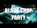 905 - BLACK SHOP PARTY - ANGEL'S BAR