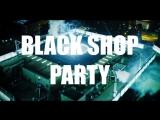 905 - BLACK SHOP PARTY - ANGEL'S BAR