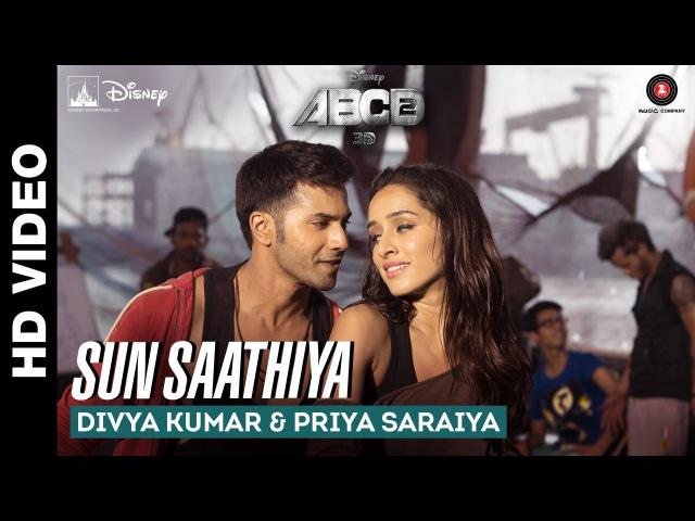 Sun Saathiya - Disney's ABCD 2 | Varun Dhawan - Shraddha Kapoor | Sachin Jigar | love Romance dance