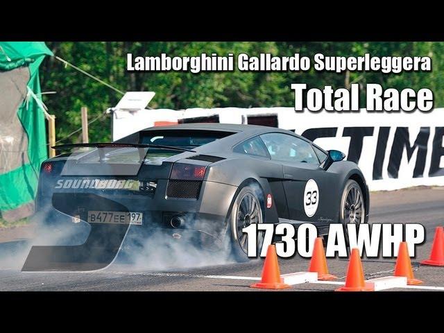 1730whp Lamborghini Gallardo Superleggera Total Race Unlim 500 (20.10.2012)